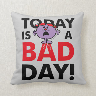 Little Miss Naughty | Today is a Bad Day Throw Pillow