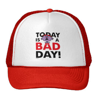 Little Miss Naughty | Today is a Bad Day Trucker Hat
