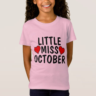 LITTLE MISS OCTOBER birthday Girl T-shirts
