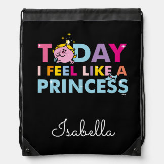 Little Miss Princess | I Feel Like A Princess Drawstring Bag