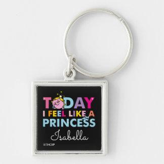 Little Miss Princess   I Feel Like A Princess Keychain