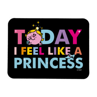 Little Miss Princess | I Feel Like A Princess Rectangular Photo Magnet