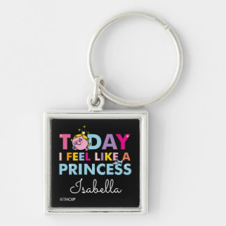 Little Miss Princess | I Feel Like A Princess Silver-Colored Square Keychain