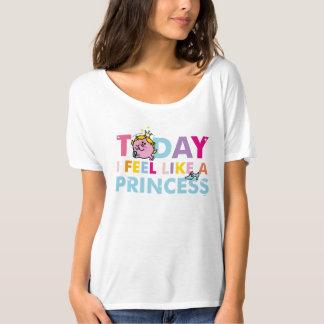 Little Miss Princess | I Feel Like A Princess T-Shirt