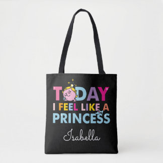 Little Miss Princess | I Feel Like A Princess Tote Bag