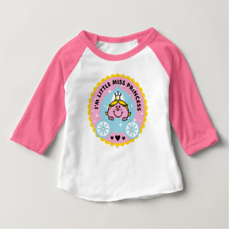 Little Miss Princess | I'm A Princess Baby T-Shirt
