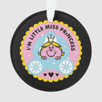 Little Miss Princess | I'm A Princess Ornament