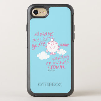 Little Miss Princess | Invisible Crown OtterBox Symmetry iPhone 7 Case