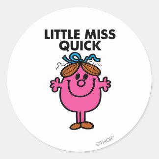 Little Miss Quick | Black Lettering Round Sticker