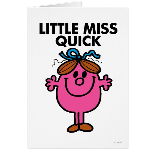 Little Miss Quick Greeting Card