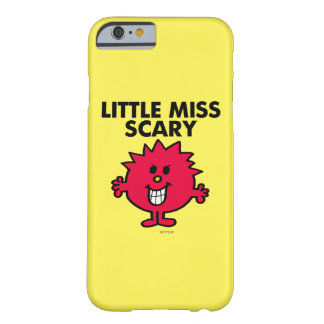 Little Miss Scary | Black Lettering Barely There iPhone 6 Case