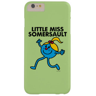 Little Miss Somersault Walking Tall Barely There iPhone 6 Plus Case