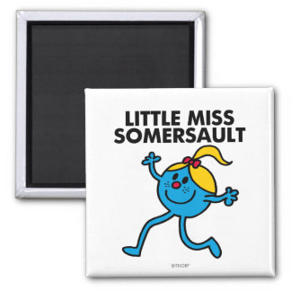 Little Miss Somersault Walking Tall Square Magnet
