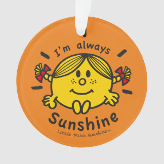 Little Miss Sunshine | I'm Always Sunshine