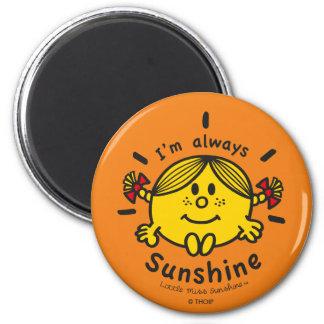 Little Miss Sunshine | I'm Always Sunshine 2 Inch Round Magnet