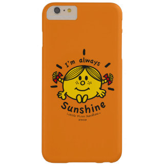 Little Miss Sunshine | I'm Always Sunshine Barely There iPhone 6 Plus Case