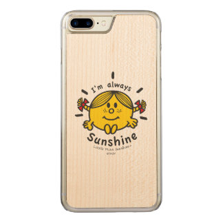 Little Miss Sunshine | I'm Always Sunshine Carved iPhone 7 Plus Case