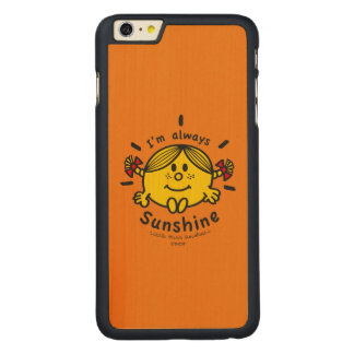 Little Miss Sunshine | I'm Always Sunshine Carved Maple iPhone 6 Plus Case
