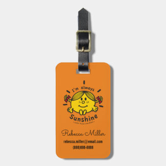 Little Miss Sunshine | I'm Always Sunshine Luggage Tag