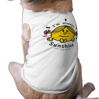 Little Miss Sunshine   I'm Always Sunshine Pet Shirt