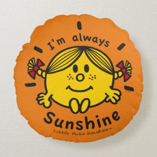 Little Miss Sunshine | I'm Always Sunshine Round Pillow