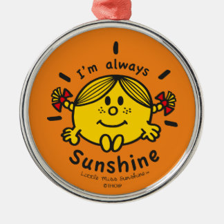 Little Miss Sunshine | I'm Always Sunshine Silver-Colored Round Ornament