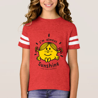 Little Miss Sunshine | I'm Always Sunshine T-Shirt