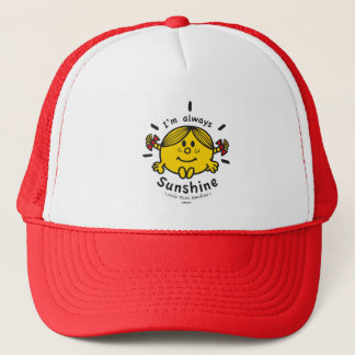Little Miss Sunshine | I'm Always Sunshine Trucker Hat