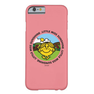 Little Miss Sunshine | Sunshine Circle Barely There iPhone 6 Case