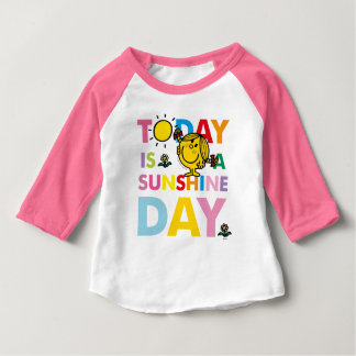Little Miss Sunshine | Today is a Sunshine Day Baby T-Shirt