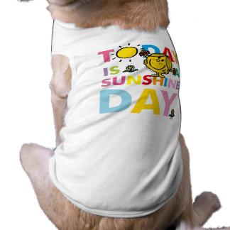 Little Miss Sunshine   Today is a Sunshine Day Dog Tee Shirt