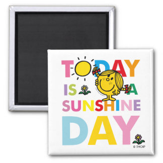 Little Miss Sunshine | Today is a Sunshine Day Square Magnet