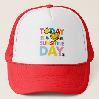 Little Miss Sunshine | Today is a Sunshine Day Trucker Hat