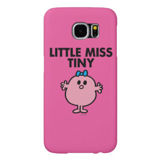Little Miss Tiny | Black Lettering Samsung Galaxy S6 Cases