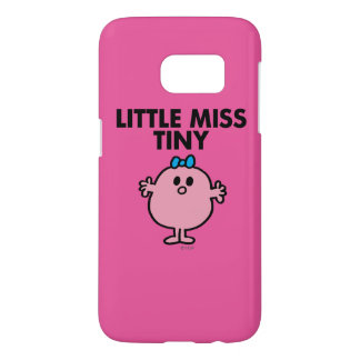 Little Miss Tiny | Black Lettering Samsung Galaxy S7 Case