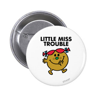 Little Miss Trouble   Black Lettering 2 Inch Round Button