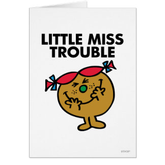 Little Miss Trouble   Laughing Card