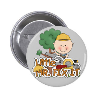 Little Mr Fix It - Saw Tshirts and Gifts Pinback Buttons