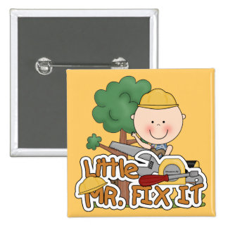 Little Mr Fix It - Saw Tshirts and Gifts Pinback Button