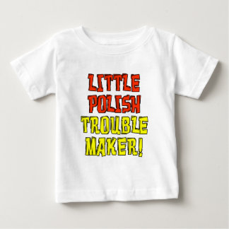 Little Polish Trouble Maker Baby T-Shirt