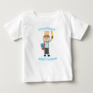 Little Prince - Born to Rule! Baby T-Shirt