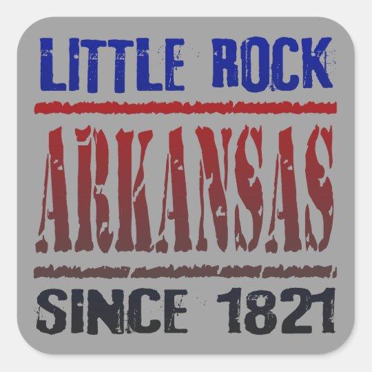 Little Rock, Arkansas Since 1821 Square Sticker
