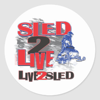 Live 2 Sled Sled 2 Live Classic Round Sticker