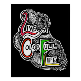 Live A Color Full Life Print