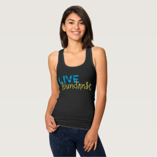 Live Abundance Tank Top