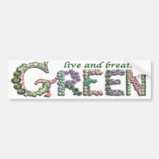 Live and Breathe Green Bumper Sticker