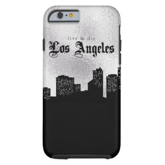 Live and Die In LA Tough iPhone 6 Case