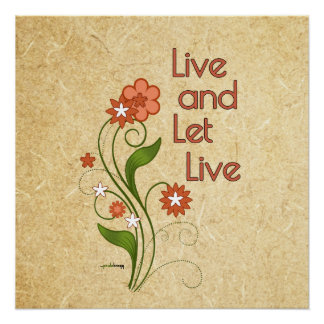 Live and Let Live (12 step programs) Perfect Poster