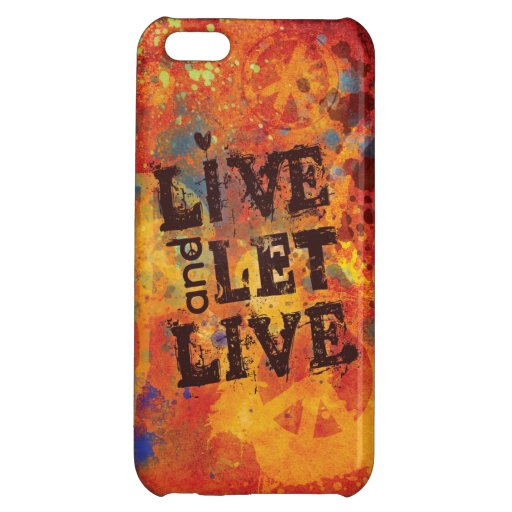 Live and Let Live iPhone Case iPhone 5C Covers