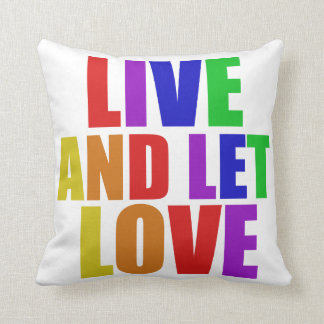 Live and Let Love gay rainbow Throw Pillow